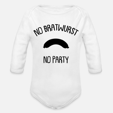 Party Ingen Bratwurst Ingen Party - Ekologisk långärmad babybody