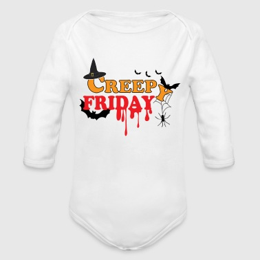 Creepy Friday Halloween horror scary October - Organic Longsleeve Baby Bodysuit