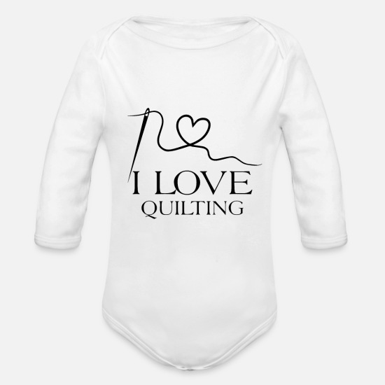 Love Baby Clothes - I love quilting - Organic Long-Sleeved Baby Bodysuit white