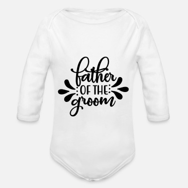 Junggeselle Father of the Groom - Hochzeit - Baby Bio Langarmbody