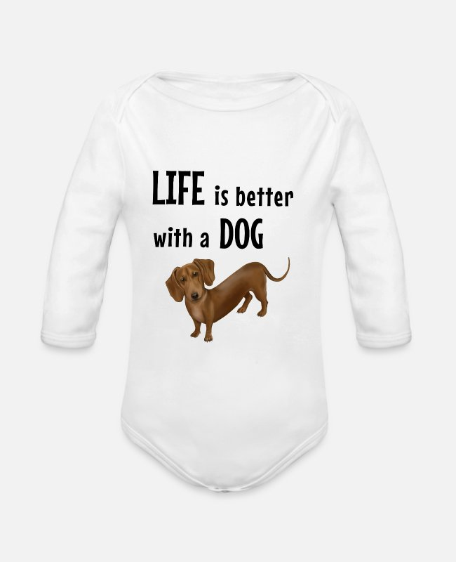 Dachshund Baby Bodysuits - Dachshund - Life is better with a dog - Organic Long-Sleeved Baby Bodysuit white