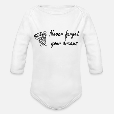 Never Forget Never forget your dreams - Ekologisk långärmad babybody