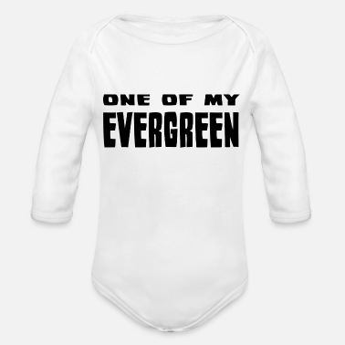 Evergreen One of my evergreen - Organic Long-Sleeved Baby Bodysuit