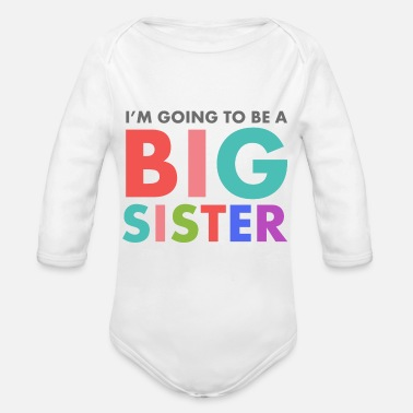Sister Big Sister To Be - Organic Long-Sleeved Baby Bodysuit