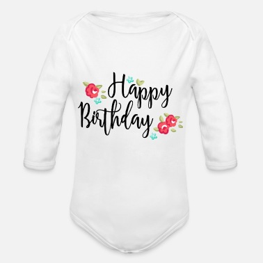 Birthday Happy Birthday Flowers - Ekologisk långärmad babybody