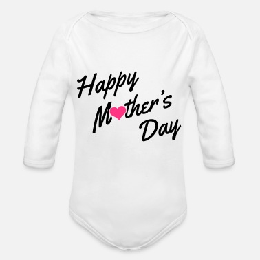 Day Happy Mother's Day - Body Bébé bio manches longues