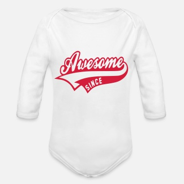 Awesom Since Awesome since - Baby Bio Langarmbody