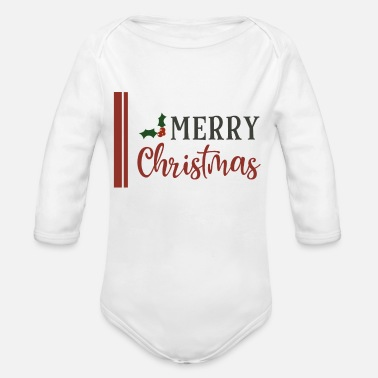 Merry Merry Christmas merry - Organic Long-Sleeved Baby Bodysuit