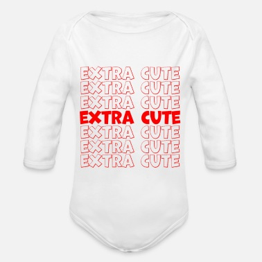 Extra Extra Cute / Extra Sweet - Organic Long-Sleeved Baby Bodysuit