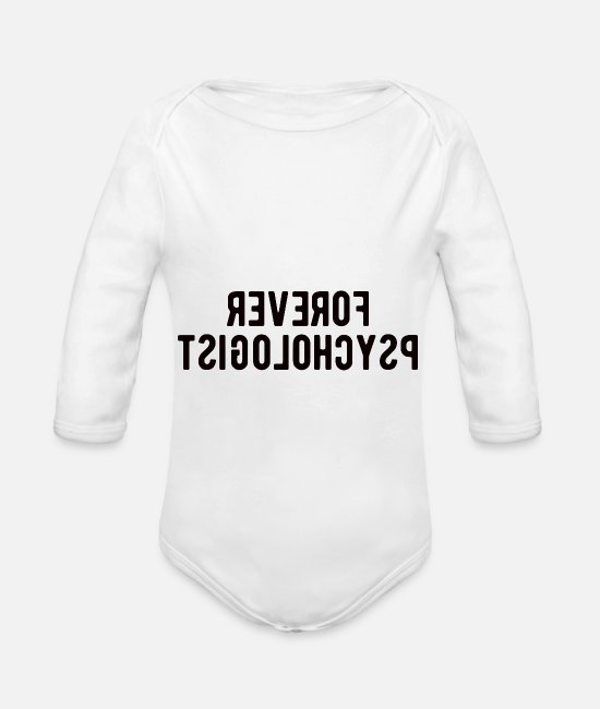 Mental Health Baby Bodysuits - Psychologist: Forever Psychologist - Organic Long-Sleeved Baby Bodysuit white