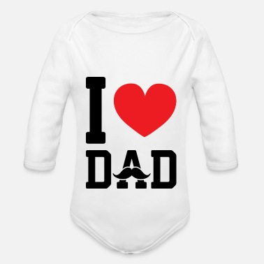 I Love Dad I love dad - Organic Long-Sleeved Baby Bodysuit