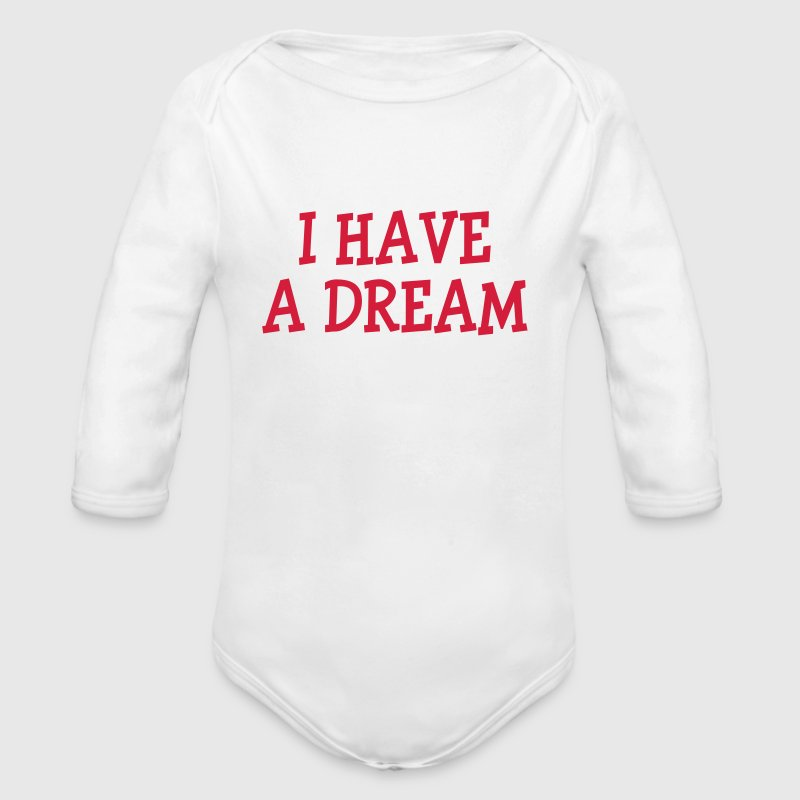 I have a dream ! - Body bébé bio manches longues