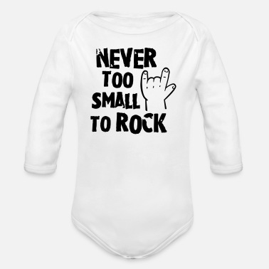 Rock never too small to rock - geburt - baby -kleinkind - Vauvan pitkähihainen luomu-body