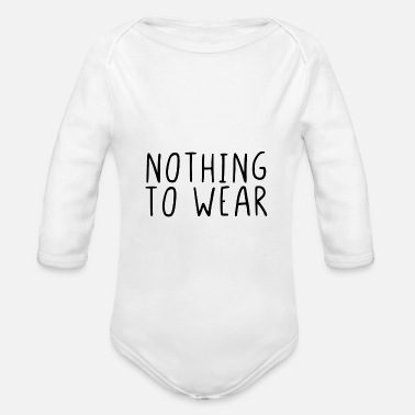 Robes Nothing to wear - Organic Long-Sleeved Baby Bodysuit