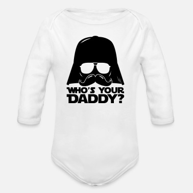 Fantaisie Who's your geek daddy humour citation  - Body bébé bio manches longues
