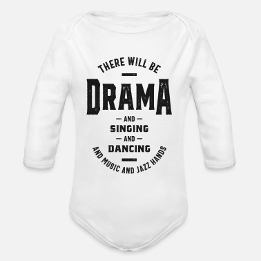 Theatre There Will Be Drama Theatre - Organic Long-Sleeved Baby Bodysuit