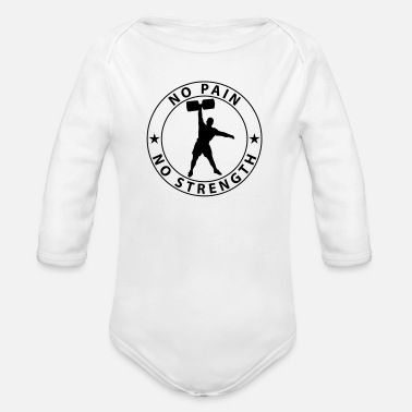 No Pain No No Pain No Strength - Organic Long-Sleeved Baby Bodysuit
