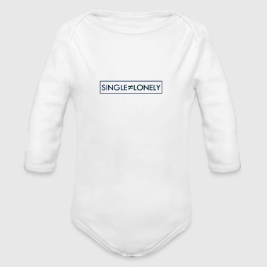 Single but not alone gift gift idea - Organic Longsleeve Baby Bodysuit