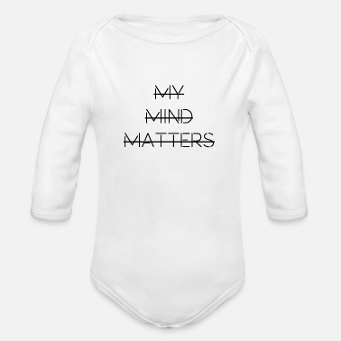 My Mind Matters - Organic Long-Sleeved Baby Bodysuit