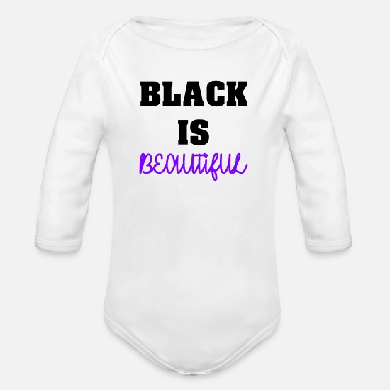 Birthday Baby Clothes - Black is Beautiful Great Colors Dark - Organic Long-Sleeved Baby Bodysuit white