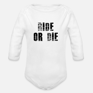 Car RIDE OR DIE 2 SPEED FAST GESCHENK GIFT IDEA OUTFIT - Baby Bio Langarmbody