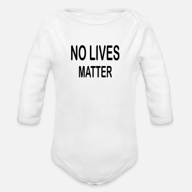 Design No lives matter - Organic Long-Sleeved Baby Bodysuit