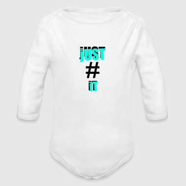 Hashtag JuSt # iT - Body bébé bio manches longues