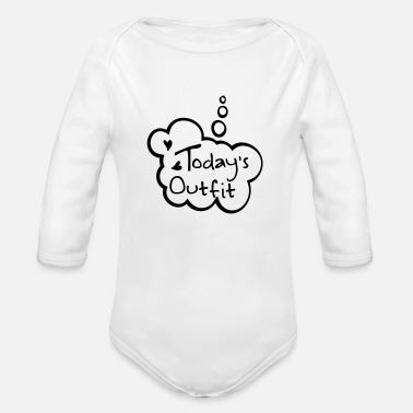 Outfit todays outfit - Organic Long-Sleeved Baby Bodysuit