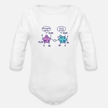 Labouratory You are so sweet chemistry chemist science - Organic Long-Sleeved Baby Bodysuit