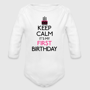 Boy Keep Calm it's my first Birthday - Organic Longsleeve Baby Bodysuit
