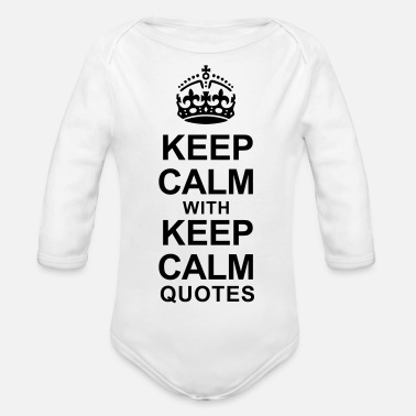 Keep Calm KEEP CALM WITH KEEP CALM QUOTES - Organic Long-Sleeved Baby Bodysuit