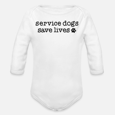 Service Dogs Service Dog Handler Trainer Gift Service Dogs - Organic Long-Sleeved Baby Bodysuit
