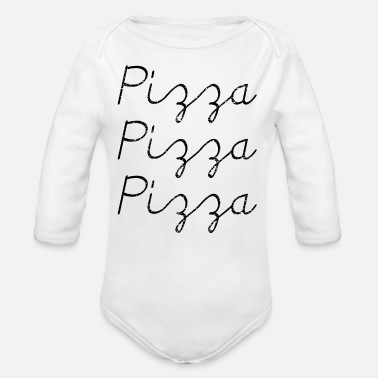 Pizza Pizza PiZZa PIZZA - Organic Long-Sleeved Baby Bodysuit
