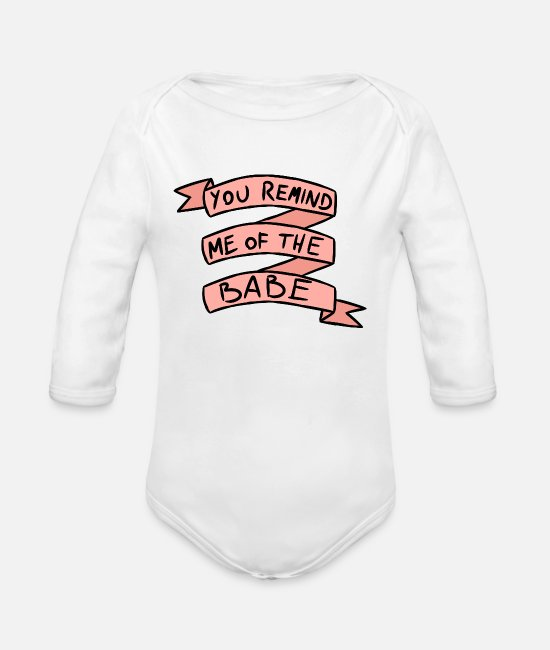 The Goblin King Baby Bodysuits - You Remind Me Of The Babe - Organic Long-Sleeved Baby Bodysuit white