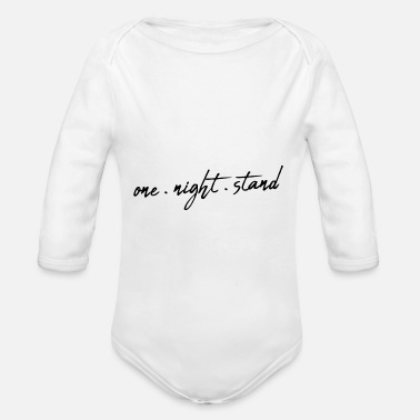 One Night Stand One night stand handwriting saying - Organic Long-Sleeved Baby Bodysuit