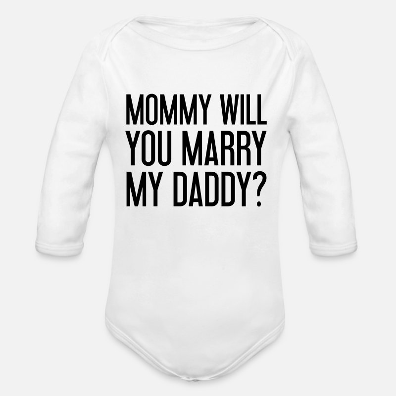 You Vêtements Bébé - Mommy will you marry my daddy? - Body manches longues Bébé blanc