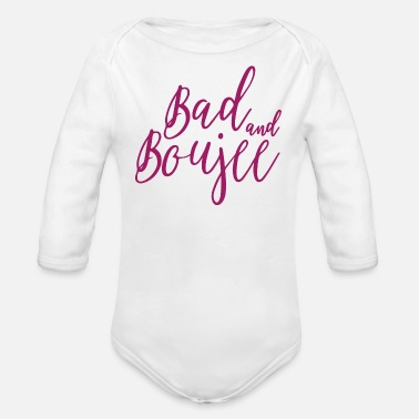 Bad Manners Bad And Boujee Graphic - Organic Long-Sleeved Baby Bodysuit