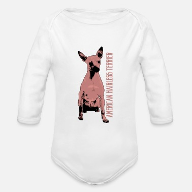 Hairless Hairless American Hairless Terrier - Organic Long-Sleeved Baby Bodysuit