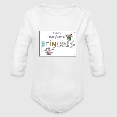 I am not just a princess - Organic Longsleeve Baby Bodysuit
