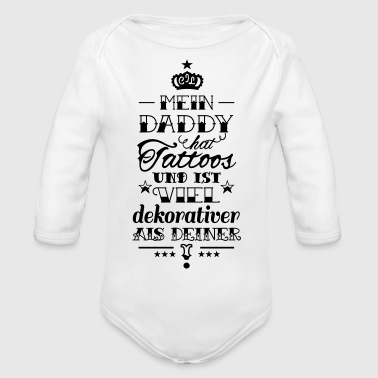Mein Daddy hat Tattoos - Baby Bio-Langarm-Body