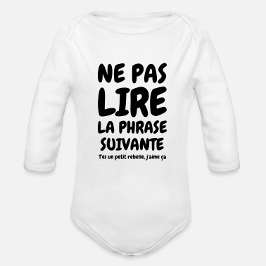Ne pas lire la phrase suivante - Humour - Drôle T-shirt premium ... ed9bdb218f5