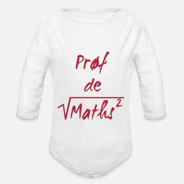 Prof De Maths Prof de maths - Body bébé bio manches longues
