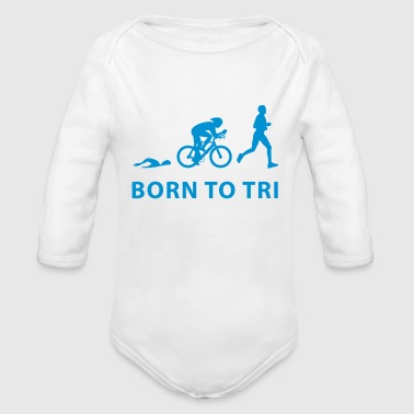 Born To Tri - Baby Bio-Langarm-Body