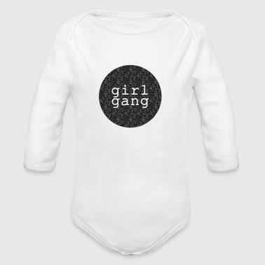 Shirt/Body: Girl Gang  - Baby Bio-Langarm-Body