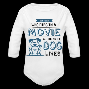 Funny Dog Puppy Movie Quote Dog Lover Shirt Gift - Organic Longsleeve Baby Bodysuit