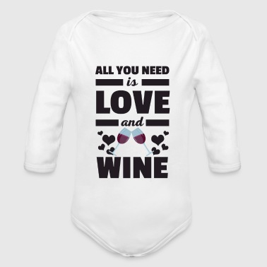 Cool All You Need is Love and Wine Camiseta - Body orgánico de manga larga para bebé