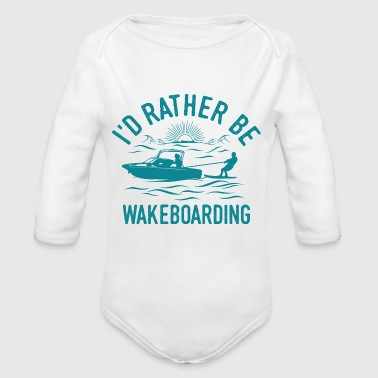 Wakeboarder Wakeboarding Shirt Cool Funny Gift - Organic Longsleeve Baby Bodysuit