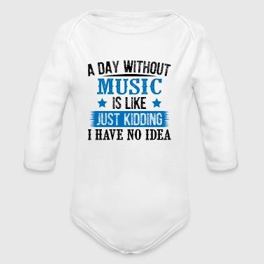 A Day Without Music Enkel Kidding - Baby bio-rompertje met lange mouwen