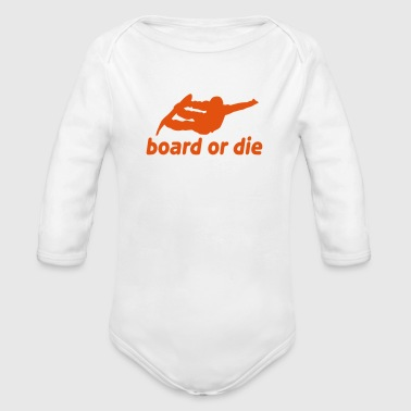 board or die - Baby Bio-Langarm-Body