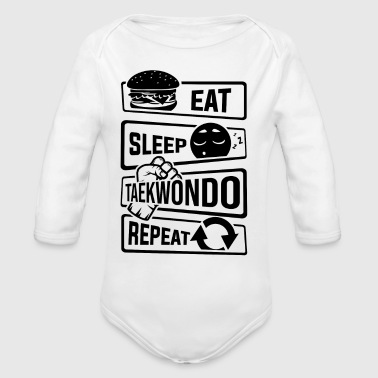 Eat Sleep Taekwondo Repeat - Kampfsport Kampfkunst - Baby Bio-Langarm-Body